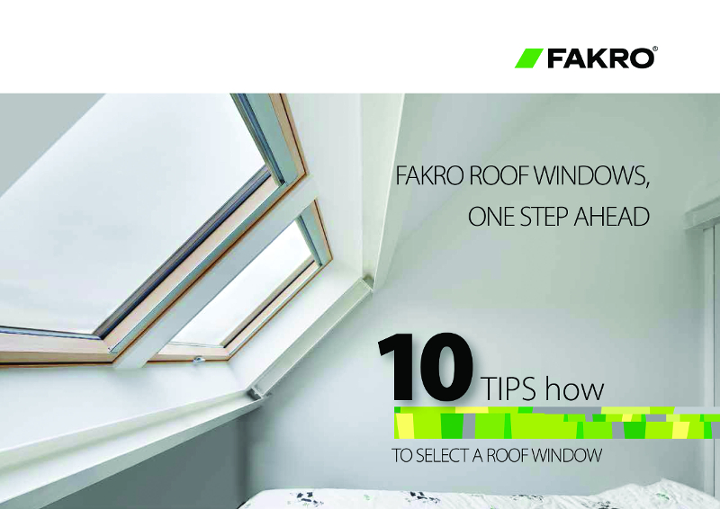 FAKRO's 10 tips on how to select a roof window
